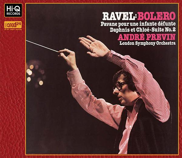 """""""Ravel :  Boléro Pavane pour une infante défunte Daphnis et Chloé – suite No.2"""" / Andre Previn(Conductor)"""