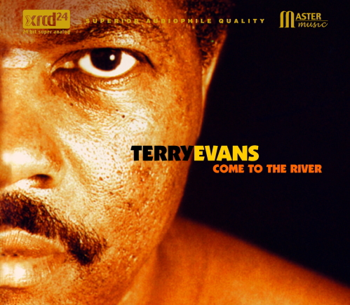 Come To The River / Terry Evans
